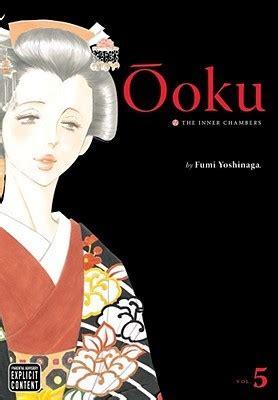 oku the inner chambers vol 13 books ōoku the inner chambers volume 5 by fumi yoshinaga