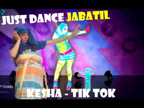 Tik Tok Kesha Dance Tutorial | just dance jabatil 2 ke ha tik tok youtube