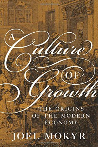 a culture of growth the origins of the modern economy avaxhome