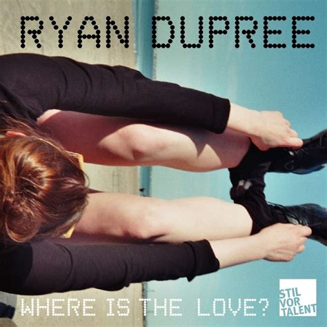 where is the love mp download where is the love by ryan dupree on mp3 wav flac aiff