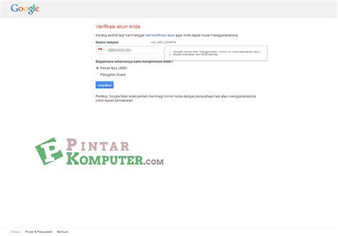 membuat gmail baru tanpa verifikasi sms cara membuat daftar email baru di gmail pintar komputer