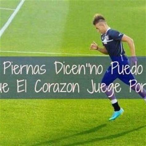 imagenes motivadoras en futbol frases de futbol en fotos frases motivadoras de futbol