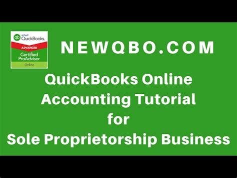 quickbooks accounting tutorial youtube quickbooks online accounting for sole proprietorship