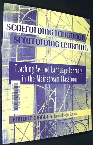 scaffolding language scaffolding learning second edition teaching language learners in the mainstream classroom scaffolding language scaffolding learning