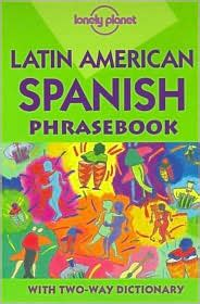lonely planet latin american spanish phrasebook lonely planet latin american spanish phrasebook by sally steward 9780864425584 paperback