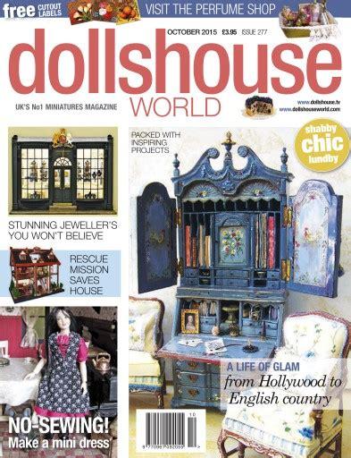 dolls house world magazine dolls house world magazine october 2015 subscriptions pocketmags