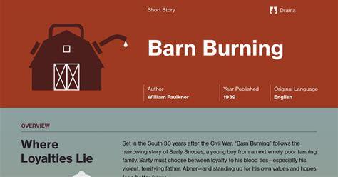 theme essay for barn burning barn burning by william faulkner