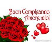 Cartolina Auguri Buon Compleanno Amore Mio Con Un Mazzo Di Rose Rosse