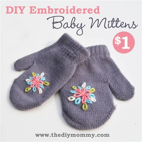 Baby Mittens 1 make embroidered baby mittens for 1 the diy