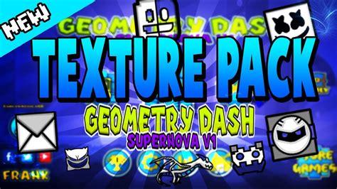 geometry dash apk full version crack descargar 161 texture pack quot supernova fusion quot para geometry