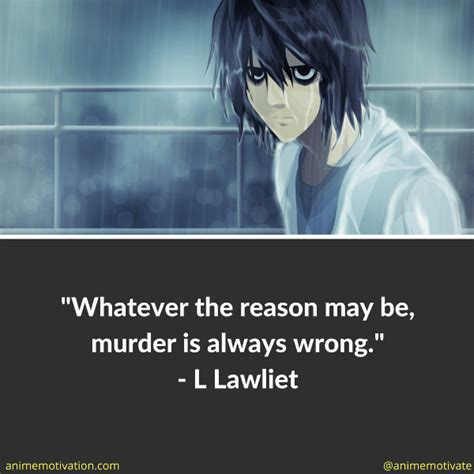 L Quotes by Related Keywords Suggestions For L Lawliet Quotes