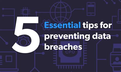5 essential strategies for preventing data breaches