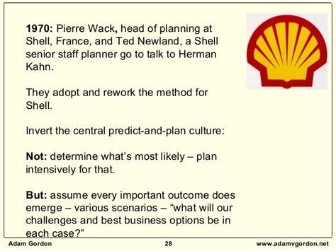 shell scenarios shell global royal dutch shell scenario building workshop how to build and use scenarios