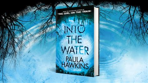 water from my a novel into the water co uk paula hawkins 9780857524423