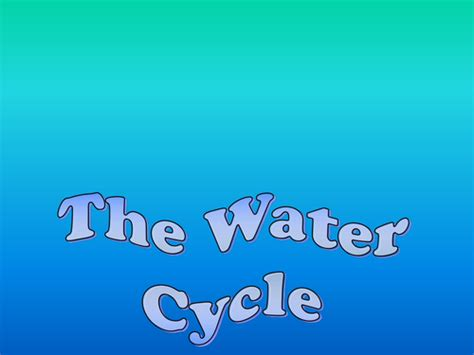 The Water Cycle Presentation For Iwb By Bevevans22 Teaching Resources Tes Water Cycle Comic Template