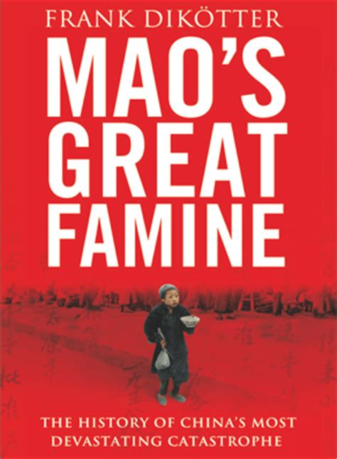 mao s great famine the history of china s most devastating catastrophe 1958 62 books genocide studies media file misrepresenting a famine image
