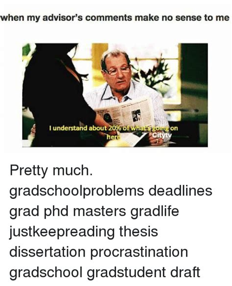 phd no dissertation procrastination memes of 2017 on sizzle procrastining
