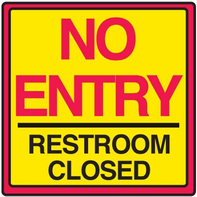 bathroom closed sign safety traffic cone signs no entry restroom closed seton