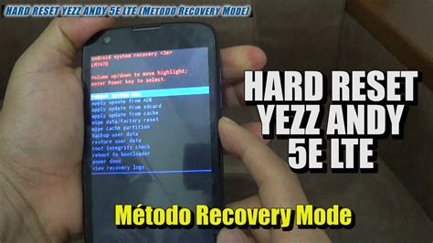 reset user data tool hard reset yezz andy 5e lte m 233 todo recovery mode