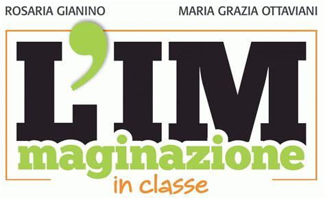 casa editrice la scuola la lim e i nativi digitali l immaginazione in classe