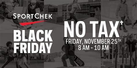 Sport Chek Gift Card Sale - sport chek black friday deal no tax nov 25th 8 am 10 am