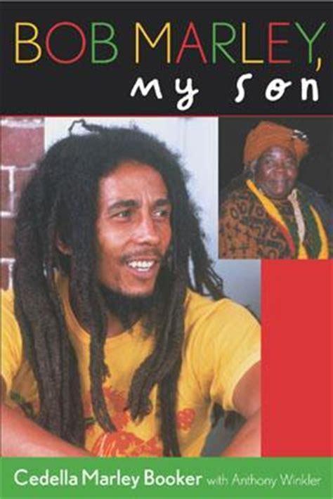 bob marley comedian biography bob marley my son by cedella marley booker reviews