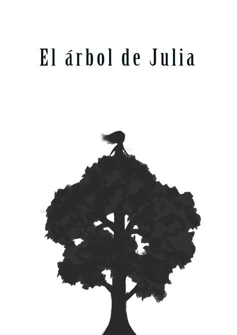 el arbol de julia 8466726454 el 193 rbol de julia a flote teatro centro cultural sanchinarro