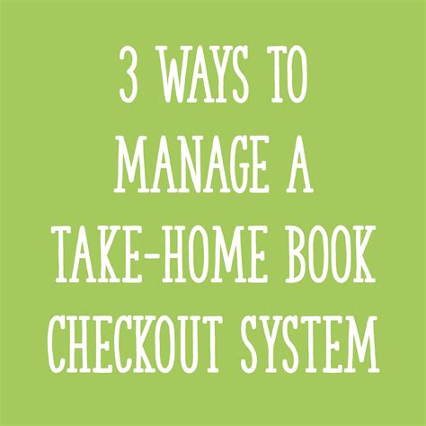 3 ways to manage a take home book checkout system