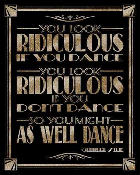 themes and quotes in the great gatsby you look ridiculous if you dance art deco great gatsby