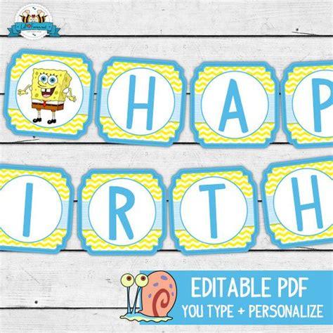free printable spongebob happy birthday banner top 25 ideas about spongebob squarepants birthday ideas on