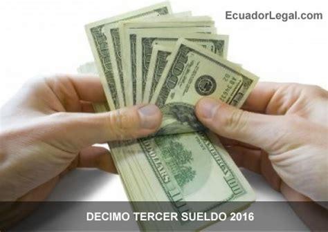 de pago de dcimo tercer sueldo ser en lnea ministerio del d 233 cimo tercer sueldo 2016 ecuadorlegalonline
