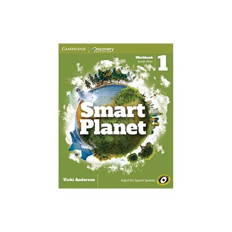 smart planet level 1 8483239760 smart planet 1 workbook spanish ed cambridge