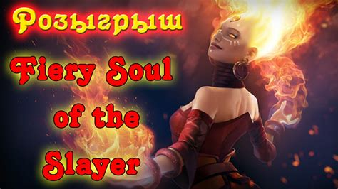 Fiery Soul Of The Slayer fiery soul of the slayer
