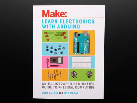 Learn Electronics With Arduino An Illustrated Beginner S Ebook learn electronics with arduino by jody culkin and eric hagan id 3638 24 95 adafruit