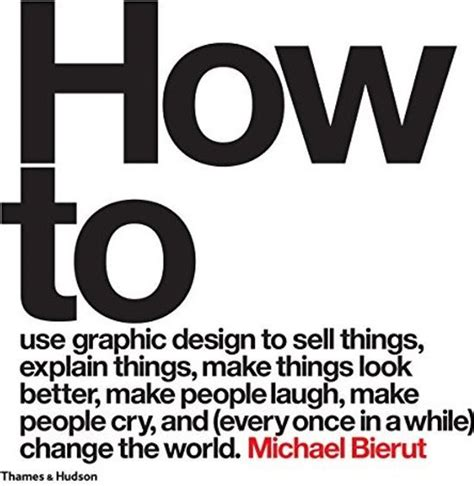 how to use graphic 0500518262 op zoek naar how to use graphic design to sell things explain things make things look better