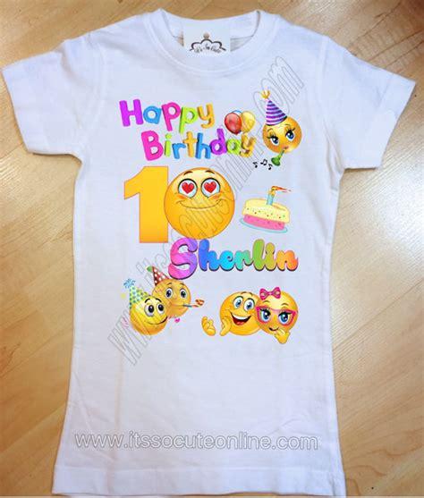 design a shirt with emojis emojis birthday shirt emoticons birthday shirt by