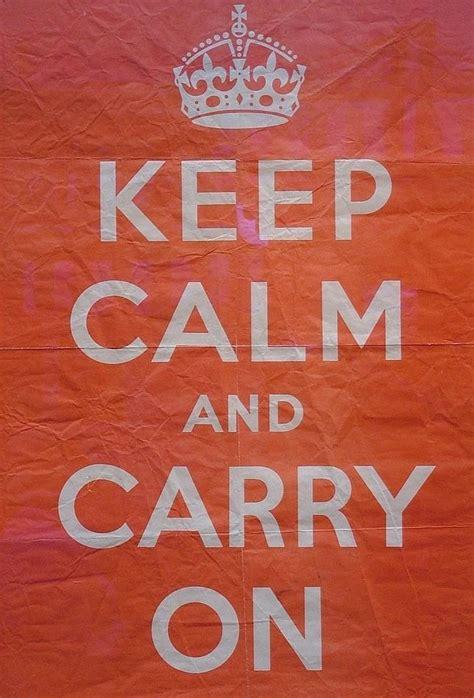 imagenes de keep calm en español la verdadera historia de 171 keep calm and carry on 187 el