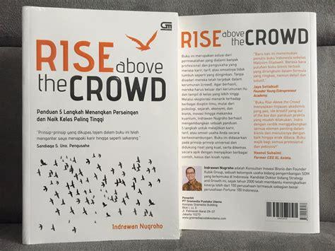 Rise Above The Crowd Indrawan Nugroho 1 kubikcoaching kubikcoaching