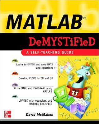 demystified strategies for a successful books matlab demystified by david mcmahon reviews discussion