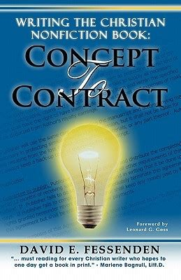 writing fiction books writing the christian nonfiction book concept to contract