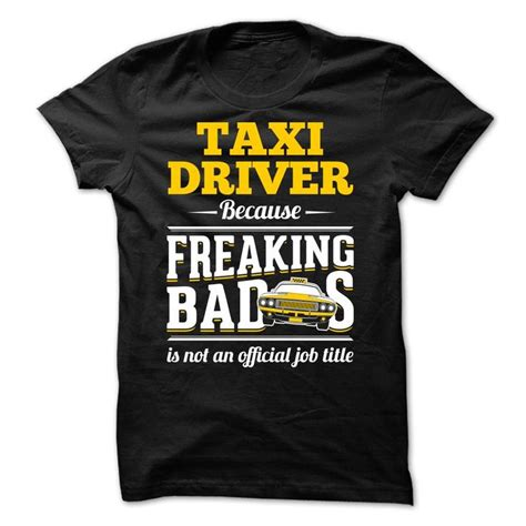 T Shirt Taxi Best 1000 images about taxi driver t shirts hoodies on
