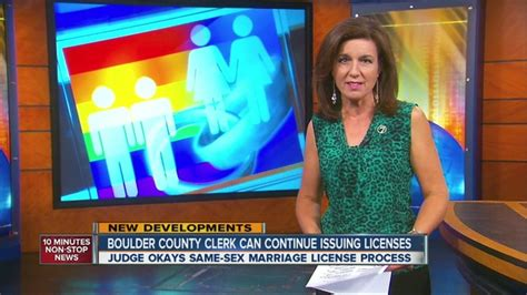 Denver County Clerk And Recorder Marriage License Judge Allows Boulder Clerk To Keep Issuing Marriage Licenses But Validity Still