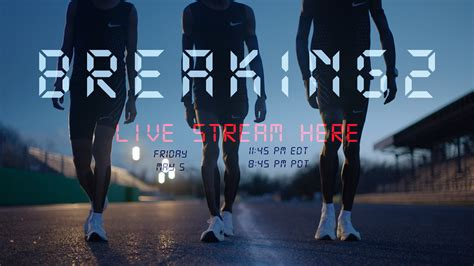 Breaking In Or Breaking Out 2 by Nike S Breaking2 Sub Two Hour Marathon Attempt