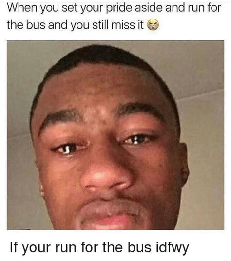 When You Memes - 25 best memes about idfwy idfwy memes