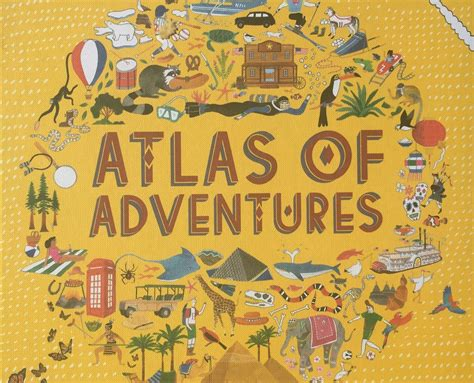 atlas of adventures a we like to read atlas of adventures and win your own copy too globalmouse travels