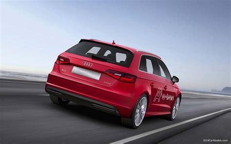 Audi A3 Models by 2014 Audi A3 Sportback G Car Models Illinois Liver