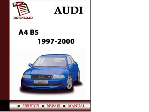 auto repair manual online 1999 audi a4 lane departure warning audi a4 b5 1997 1998 1999 2000 workshop service repair manual pdf d