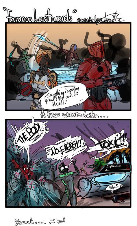 Warframe Meme - warframe comic famous last words by panzerthetank