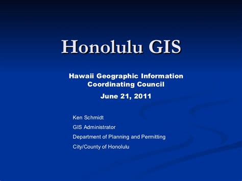 honolulu gis higicc june 2011 honolulu gis higicc june 2011