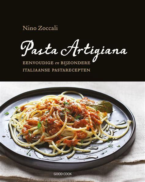 kookboek italiaanse keuken pasta 5 kookboeken met heerlijke recepten voor het